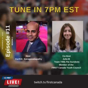FIRST Canada LIVE, Tune in 7PM